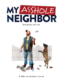 my-asshole-neighbor-poster